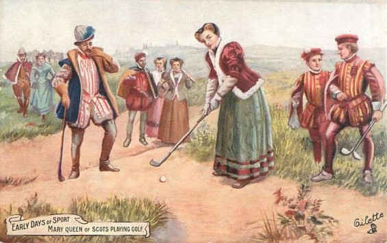 Mary Queen of Scots playing golf